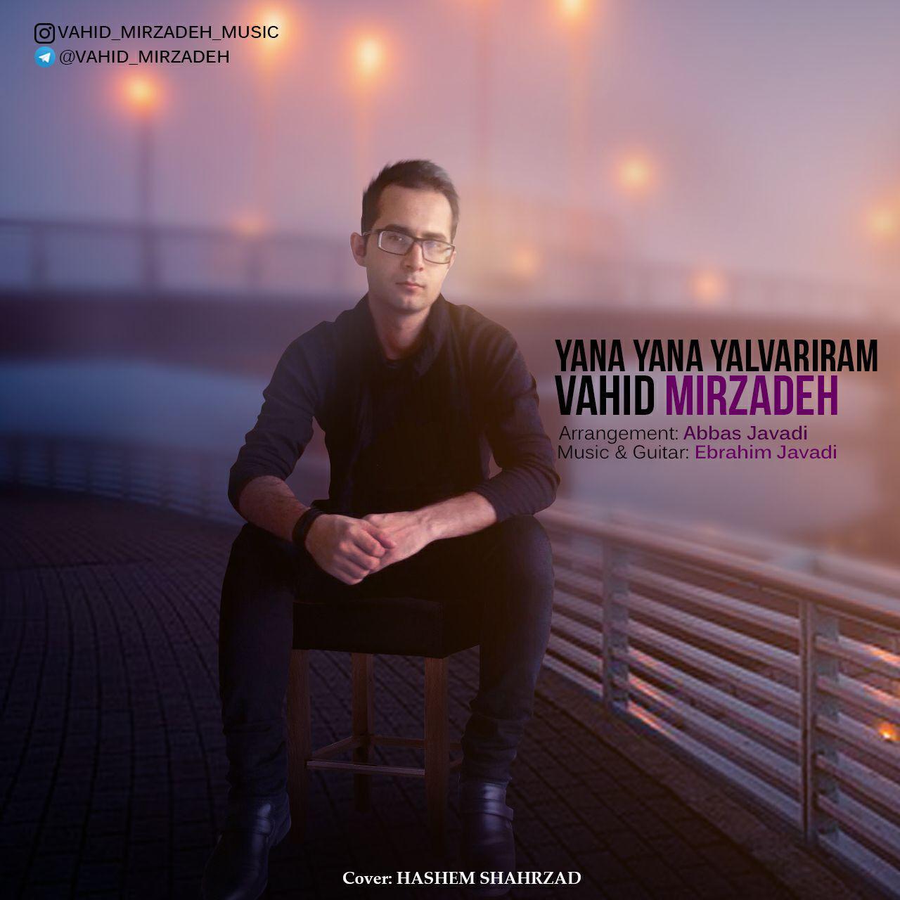 http://s8.picofile.com/file/8312779492/23Vahid_Mirzadeh_Yana_Yana_Yalvariram.jpg