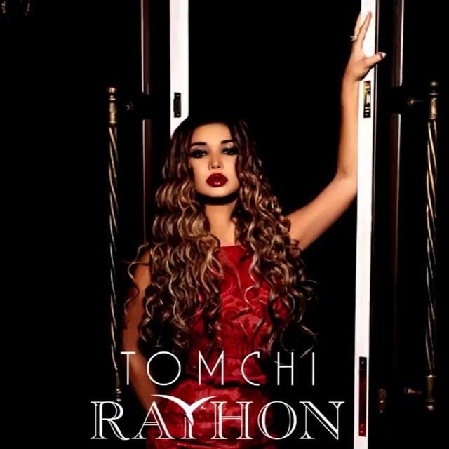 دانلود آهنگ ازبکی جدید Rayhon به نام Tomchi
