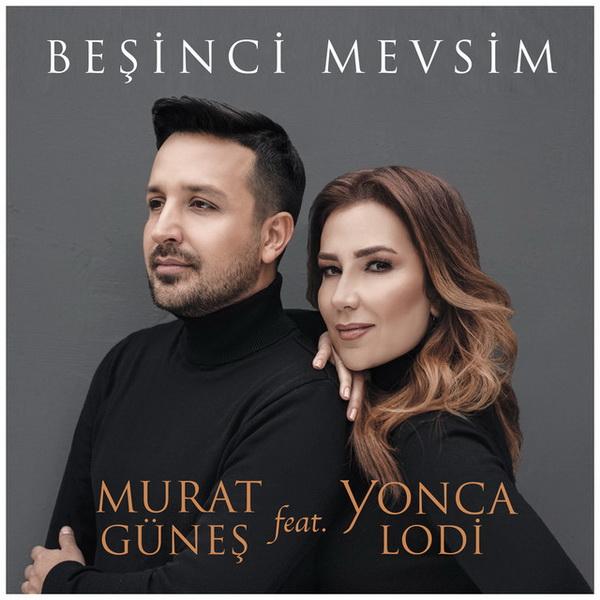 دانلود آهنگ ترکی جدید Murat Gunes و Yonca Lodi به نام Besinci Mevsim