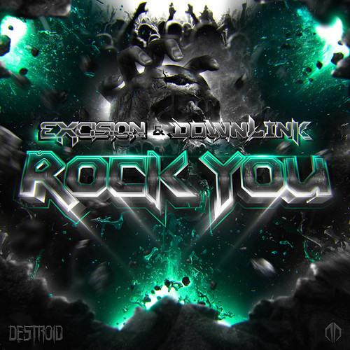 دانلود اهنگ Excision & Downlink به نام Rock You