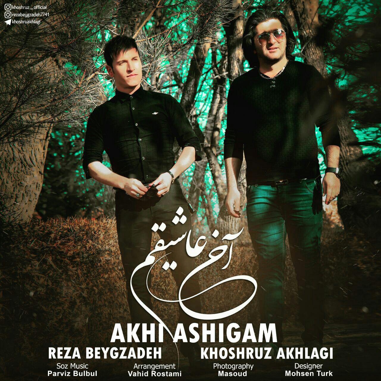 http://s8.picofile.com/file/8317404326/51Khoshruz_Akhlagi_Reza_Beygzadeh_Akhi_Ashigham.jpg