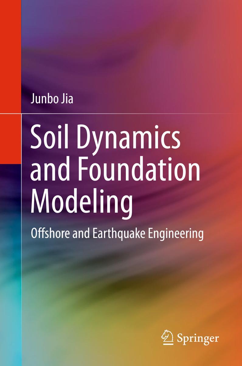 دانلود کتاب جدید مکانیک خاک و مدل سازی فونداسیون در مهندسی خاک و ساحل