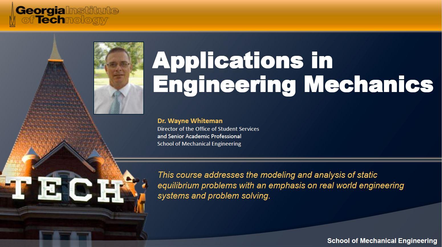 دانلود رایگان مجموعه جامع آموزش ویدیویی مکانیک مهندسی (استاتیک) از دانشگاه جورجیا آمریکا Applications in Engineering Mechanics