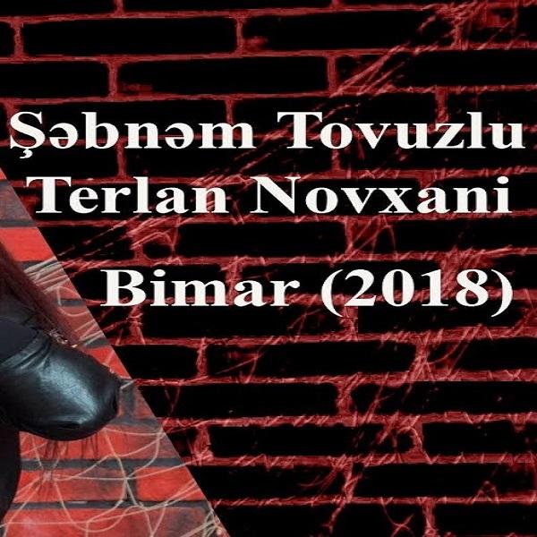http://s8.picofile.com/file/8319321392/31Shebnem_Tovuzlu_Ft_Terlan_Novxani_Bimar.jpg