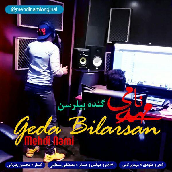 http://s8.picofile.com/file/8320077234/21Mehdi_Nami_%E2%80%93_Geda_Bilarsan.jpg