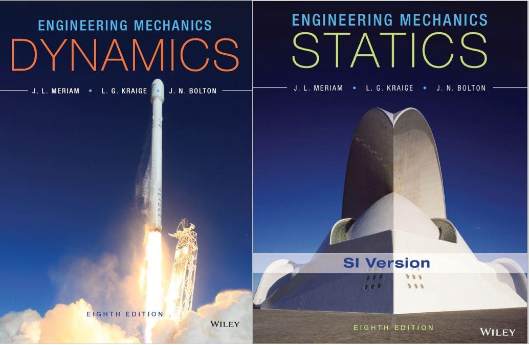 دانلود آخرین ویرایش از سری کتاب های مکانیک مهندسی  (استاتیک و دینامیک) مریام Engineering Mechanics