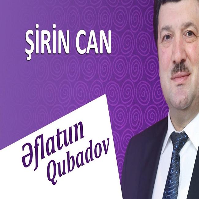 http://s8.picofile.com/file/8320972742/06Eflatun_Qubadov_Sirin_Can.jpg