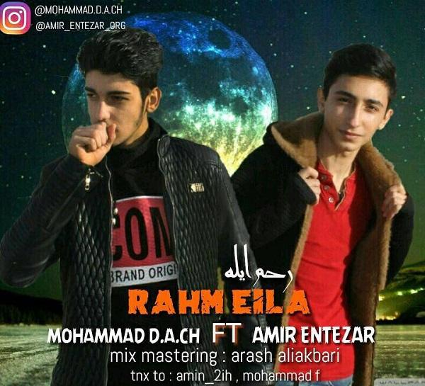 http://s8.picofile.com/file/8321062176/23Mohammad_D_A_CH_ft_Amir_Entezar_%E2%80%93_Rahm_Eila.jpg