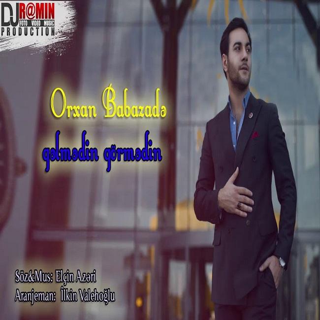 http://s8.picofile.com/file/8321856292/18Orxan_Babazade_Gelmedin_Gormedin.jpg