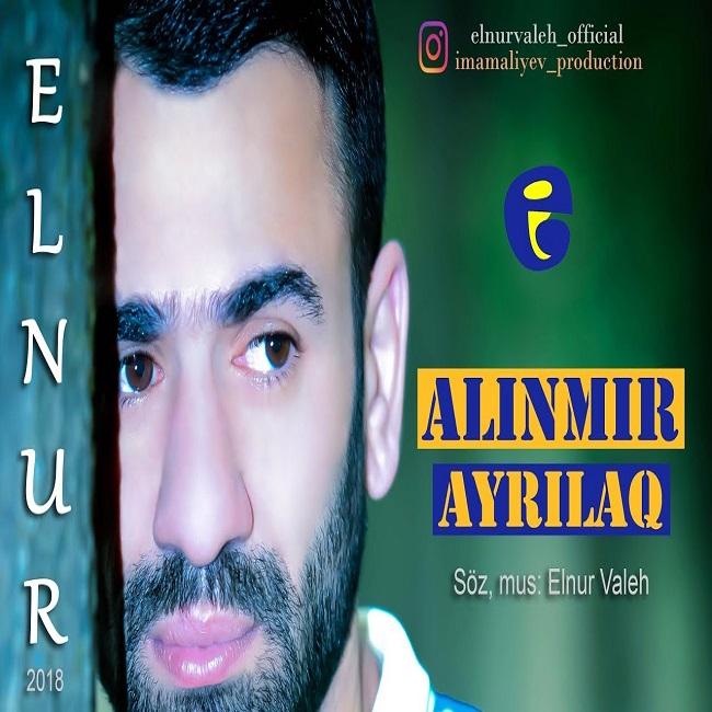 http://s8.picofile.com/file/8321871934/06Elnur_Valeh_Alinmir_Ayrilaq.jpg