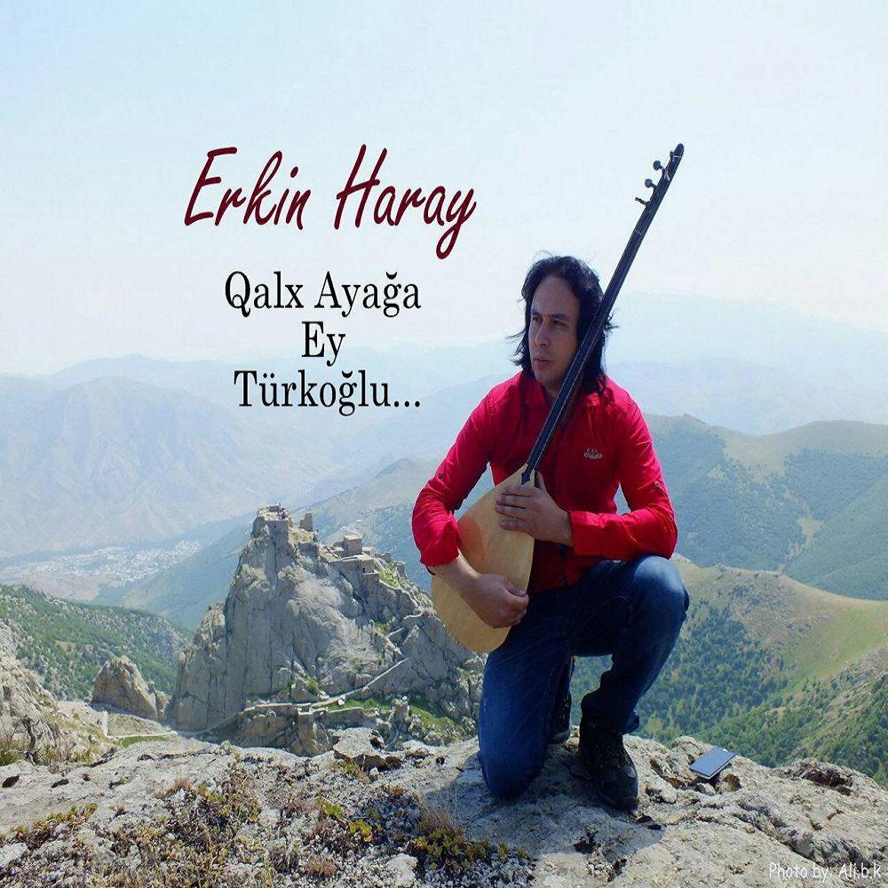 http://s8.picofile.com/file/8323266942/14Erkin_Haray_Qalx_Ayaqa_Turk_Oglu.jpg