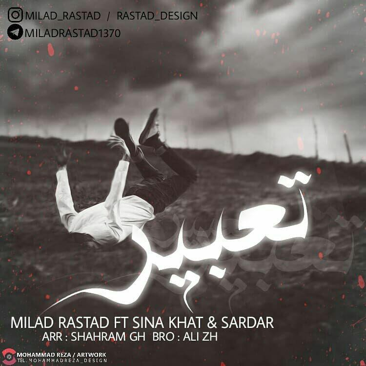 http://s8.picofile.com/file/8323624534/43Milad_Rastad_Ft_Sina_Khat_Sardar_Tabir.jpg