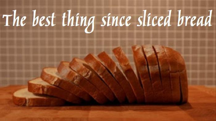 جالب از آب در آمدن یک ابداع – The best thing since sliced bread – اصطلاحات زبان انگلیسی – English Idioms