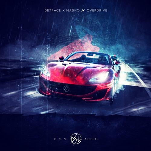 دانلود اهنگ Detrace & Nasko به نام Overdrive