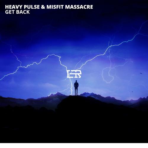 دانلود اهنگ Heavy Pulse & Misfit Massacre به نام Get Back