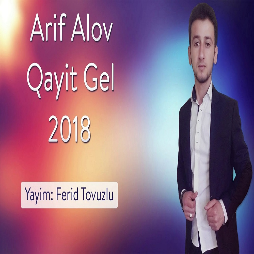 http://s8.picofile.com/file/8326268118/02Arif_Alov_Qayit_Gel.jpg
