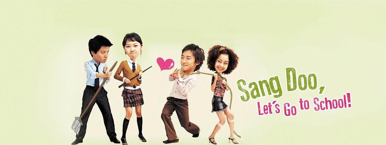 دانلود سریال کره ای Sang Doo, Let's Go To School 2003