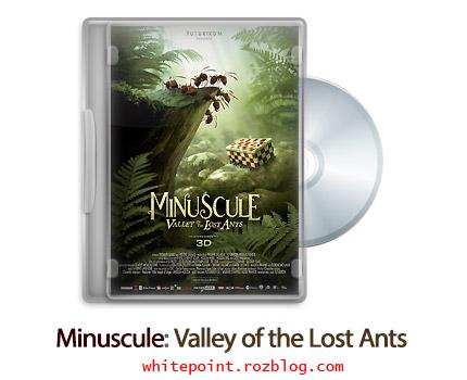 دانلود Minuscule: Valley of the Lost Ants 2013 - انیمیشن دره مورچه های گمشده