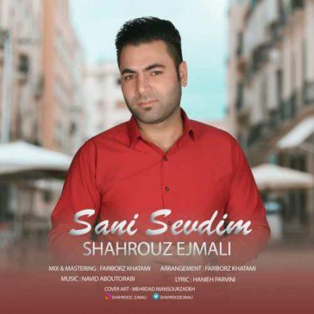 دانلود آهنگ ترکی آذربایجانی Seni sevdim شهروز اجمالی