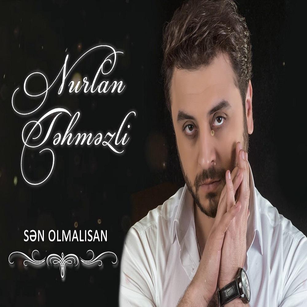 http://s8.picofile.com/file/8329021784/18Nurlan_Tehmezli_Sen_Olmalisan.jpg