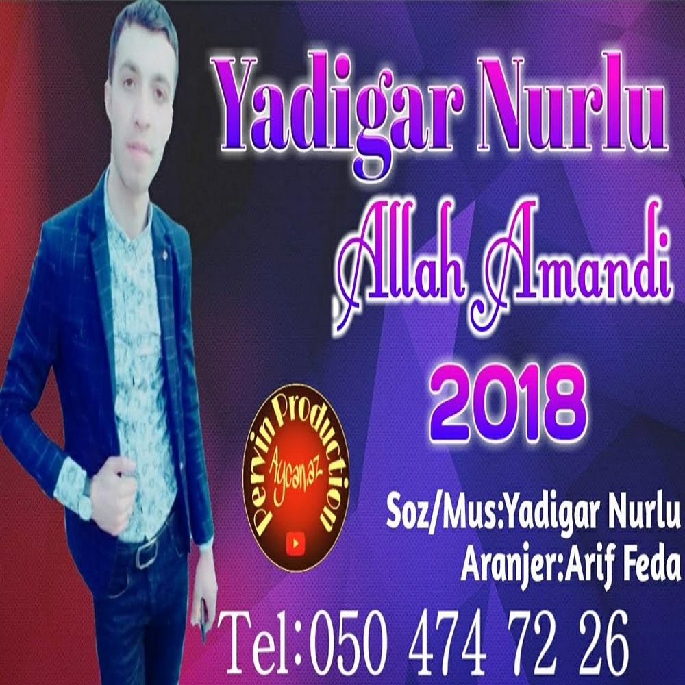 http://s8.picofile.com/file/8329467218/32Yadigar_Nurlu_Allah_Amandi.jpg