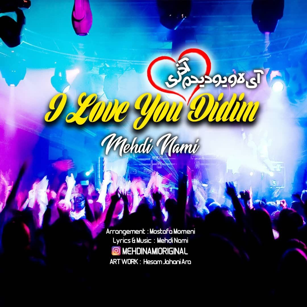 http://s8.picofile.com/file/8329980492/34Mehdi_Nami_I_Love_You_Didim.jpg