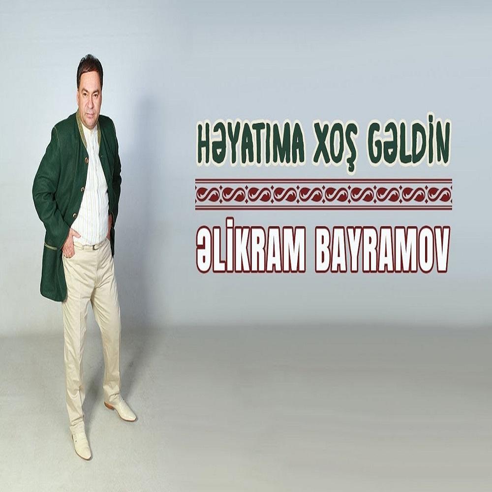 http://s8.picofile.com/file/8330584750/13Elikram_Bayramov_Hyatima_Xos_Geldin.jpg