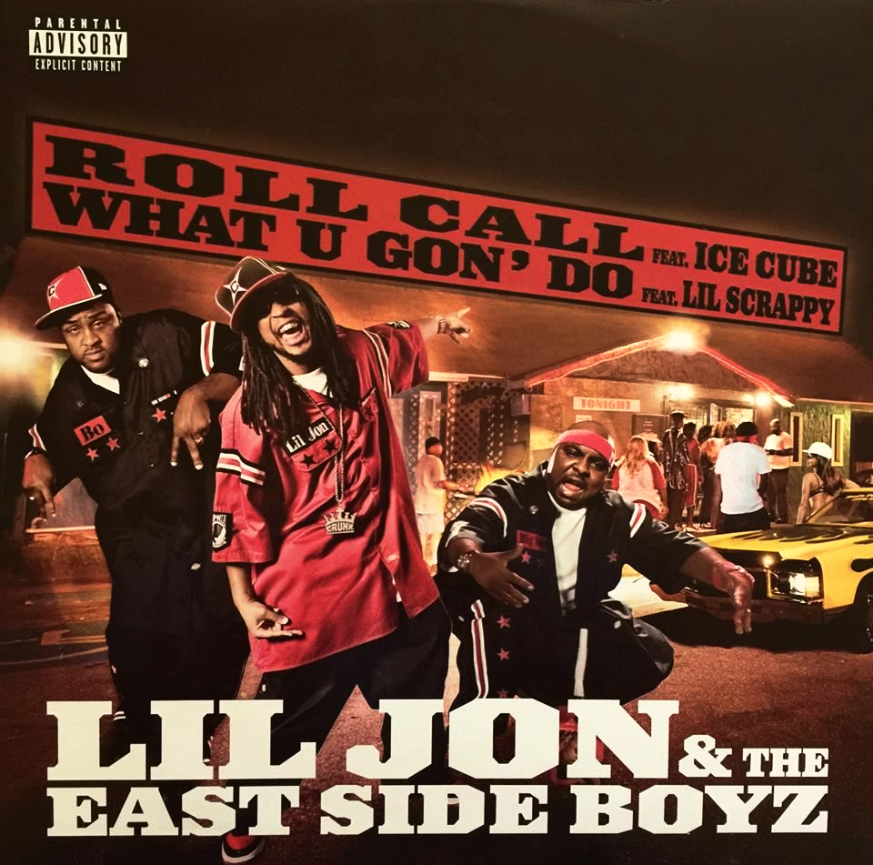 دانلود اهنگ Lil Jon & East Side Boyz به نام What U Gon Do