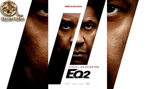 دانلود فیلم اکولایزر - The Equalizer 2 دوبله فارسی