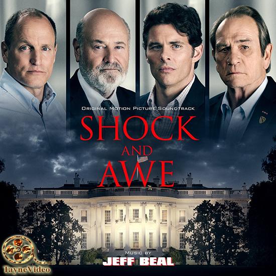 دانلود فیلم شوک و ترس - Shock and Awe 2017