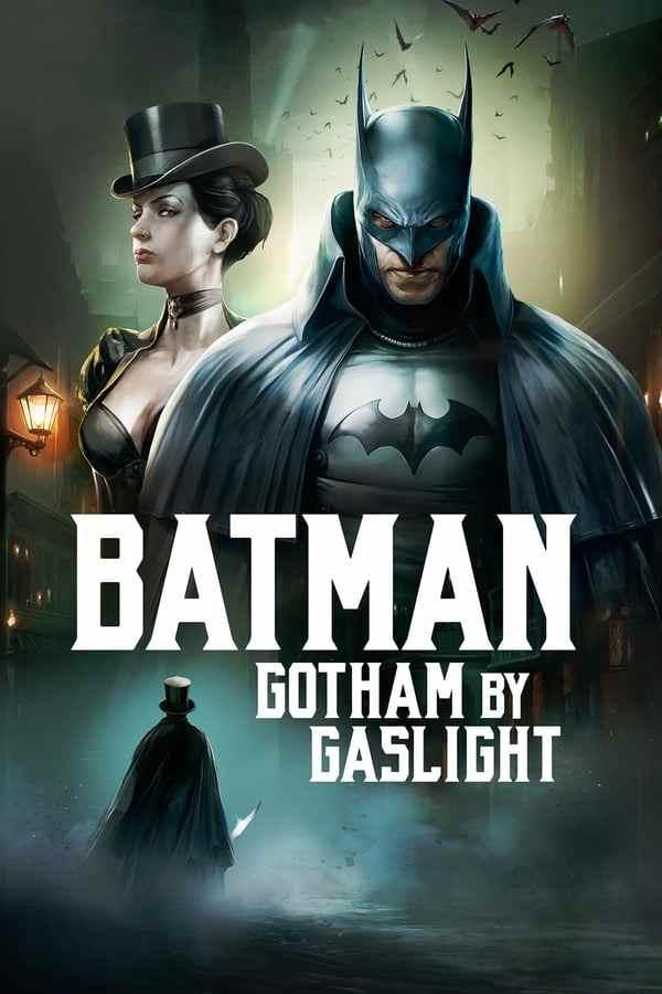 انیمیشن دوبله Batman Gotham by Gaslight 2018