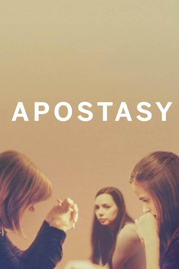 فیلم Apostasy 2017