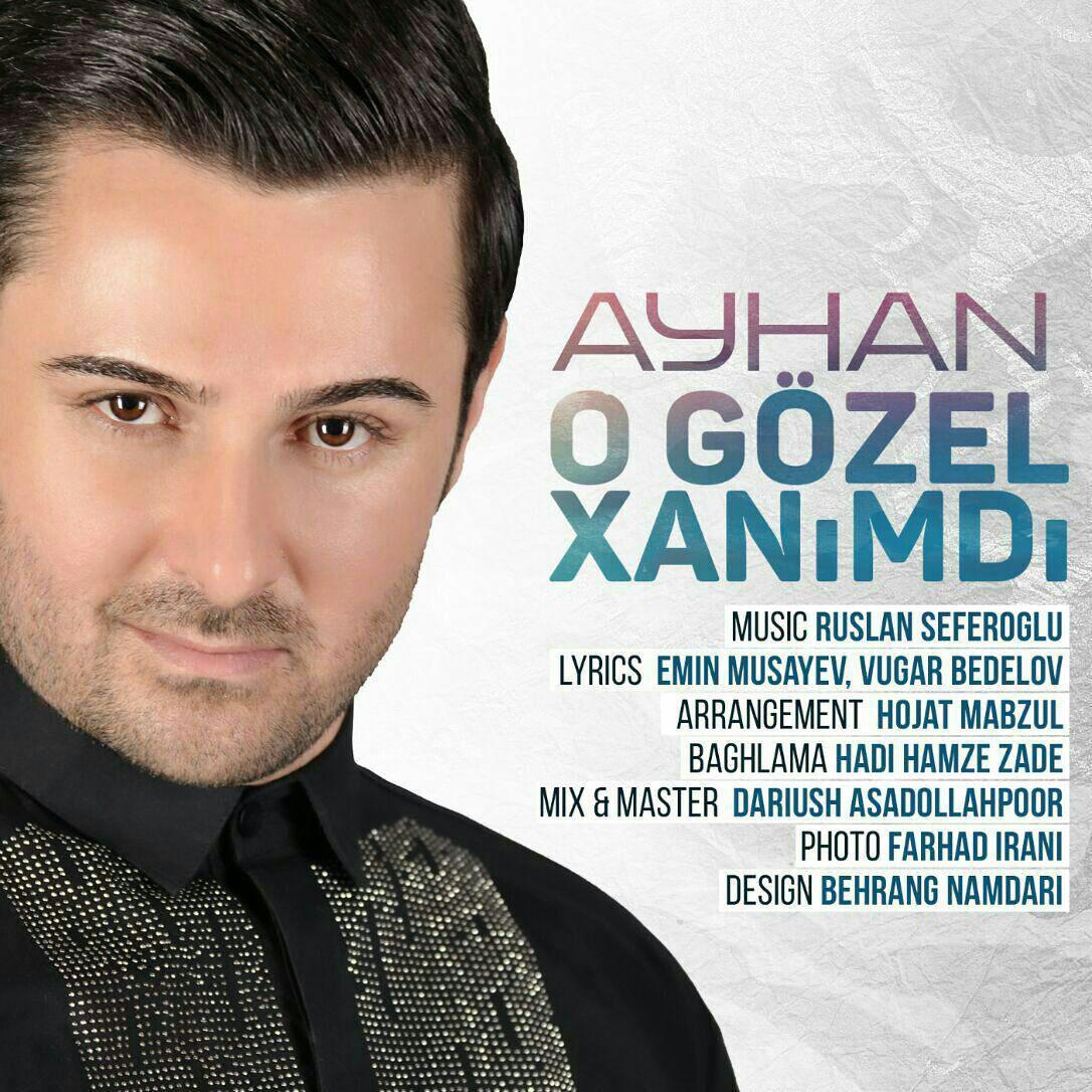 http://s8.picofile.com/file/8333371434/04Ayhan_O_Gozel_Xanimdi.jpg