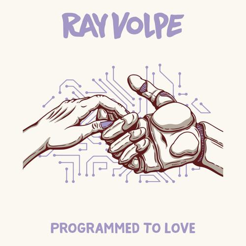 دانلود اهنگ Ray Volpe به نام Programmed To Love