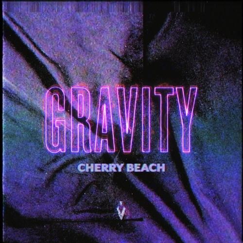 دانلود اهنگ Cherry Beach به نام Gravity