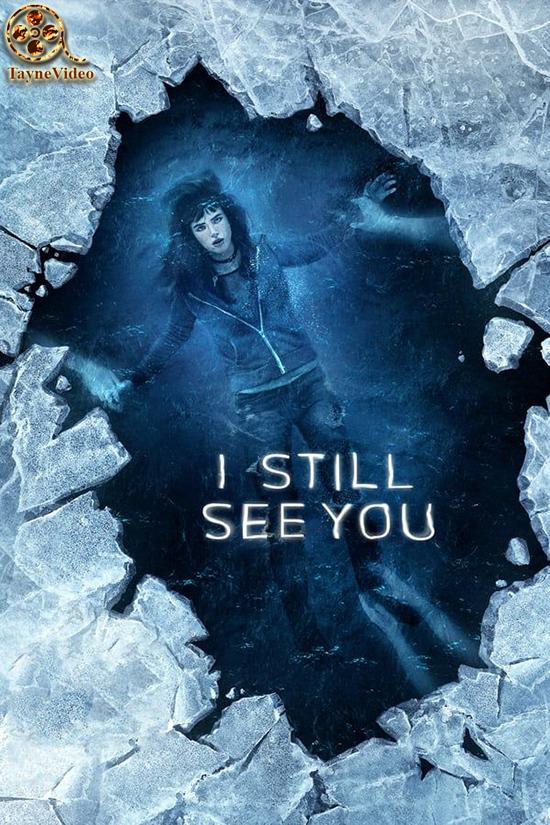 دانلود زیرنویس فارسی فیلم I Still See You 2018