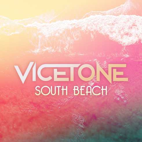 South Beach Song By Vicetone