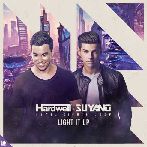 Free Download Light It Up Song By Hardwell & Suyano ft. Richie Loop