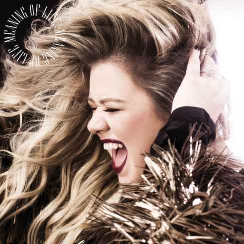 Free Download Meaning of Life Album By Kelly Clarkson