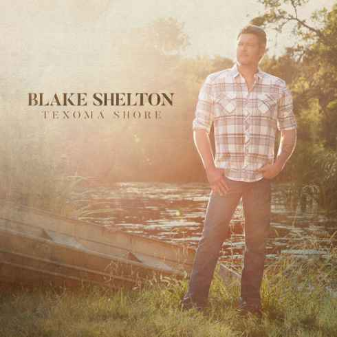 Free Download Texoma Shore Album By Blake Shelton