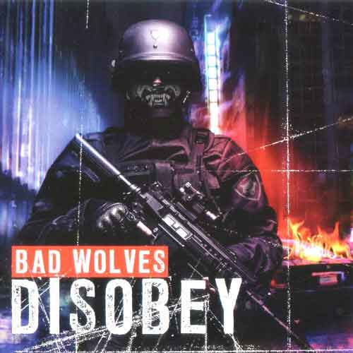 Free Download Disobey Album By Bad Wolves