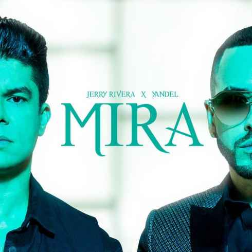 Free Download Mira Song By Jerry Rivera & Yandel