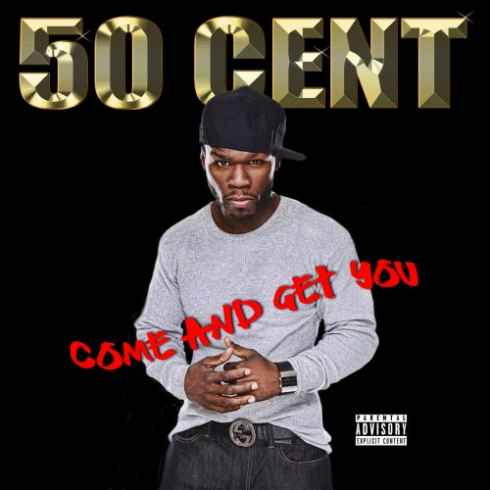 Free Download Come And Get You Album By 50 Cent