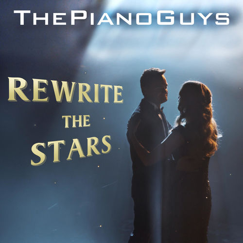 Free Download The Piano Guys Rewrite the Stars Muisc video (2018)