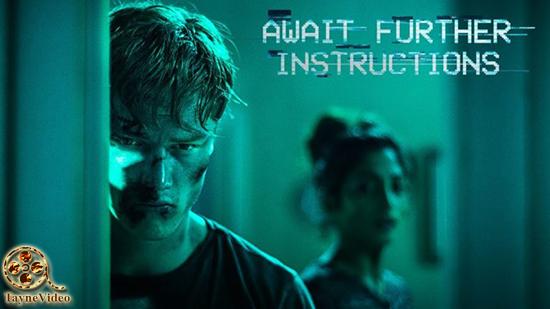 دانلود فیلم Await Further Instructions 2018 منتظر فرمان های بعدی با زیرنویس فارسی