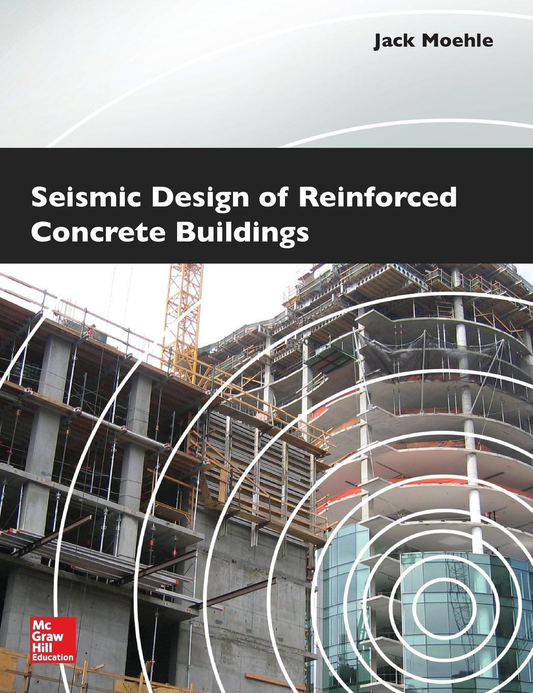 دانلود کتاب طراحی لرزه ای ساختمان های بتن مسلح Seismic Design of Reinforced Concrete Buildings