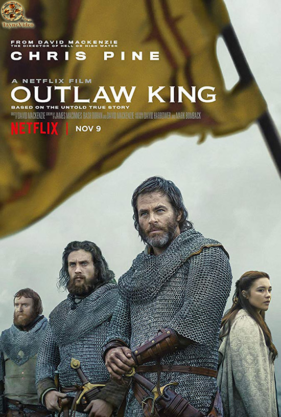 دانلود فیلم outlaw king 2018 - پادشاه قانون شکن