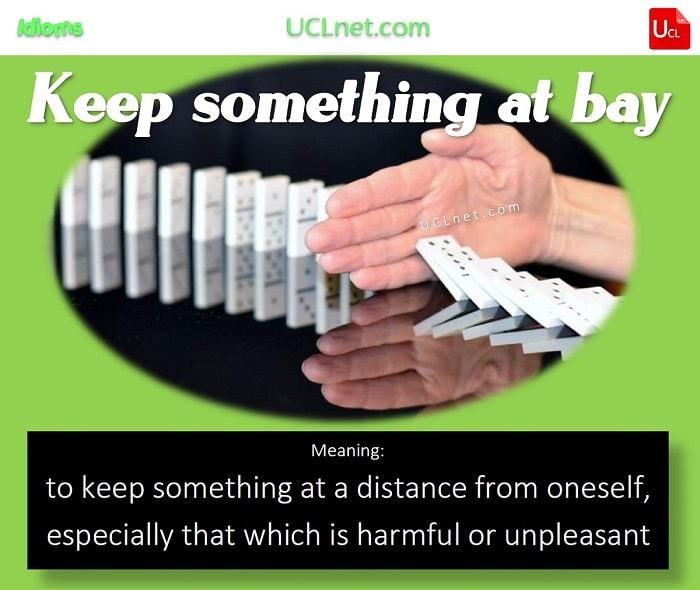 English Idiom: Keep something at bay
