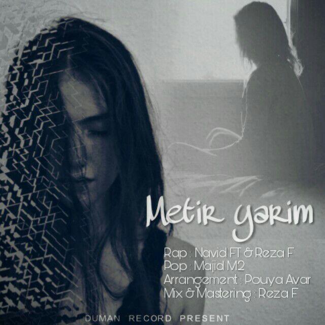 http://s8.picofile.com/file/8343249026/18Navid_FT_Ft_Reza_F_Metir_Yarim.jpg