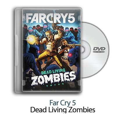 دانلود Far Cry 5: Dead Living Zombies - بازی فارکرای 5: زندگی در میان زامبی ها